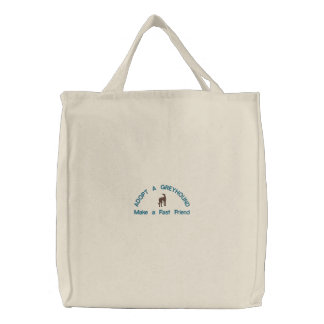 ADOPT A GREYHOUND Make a Fast Friend Embroidered Tote Bag
