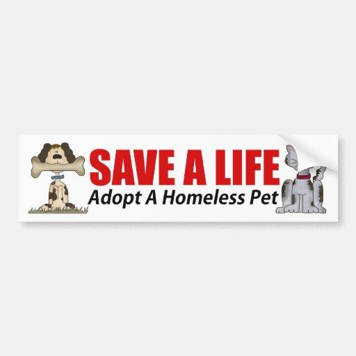 Adopt A Homeless Pet Bumper Sticker