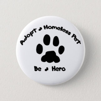 Adopt a Homeless Pet Button