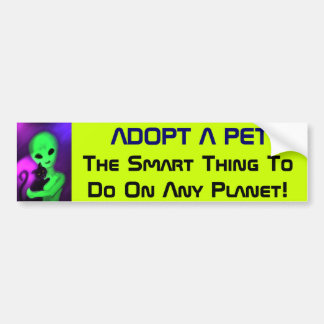 Adopt a Pet alien bumper sticker