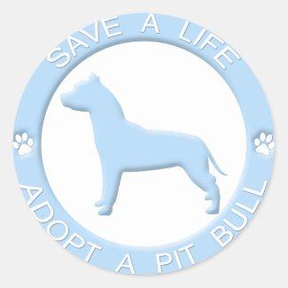 Save A Life, Adopt a Pit Bull Sticker