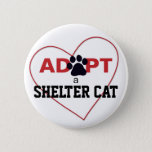Adopt a Shelter Cat Pinback Button