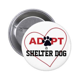 Adopt a Shelter Dog Button