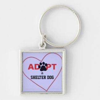 Adopt a Shelter Dog Key Chains