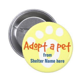 Adopt a Shelter Pet Pinback Buttons