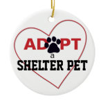 Adopt a Shelter Pet Ceramic Ornament