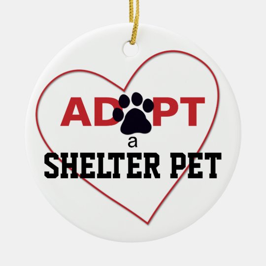 Adopt a Shelter Pet Ceramic Ornament