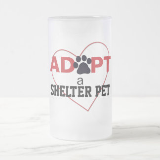 Adopt a Shelter Pet Frosted Glass Beer Mug