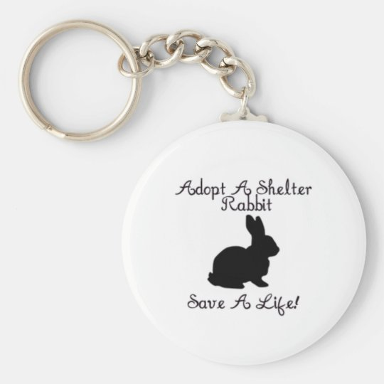 """""""Adopt A Shelter Rabbit, Save A Life!"""" Keychain"""