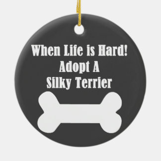 Adopt A Silky Terrier Ceramic Ornament