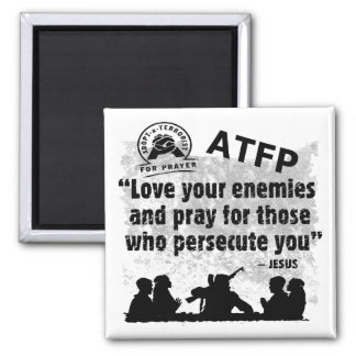 Adopt a Terrorist For Prayer Magnet