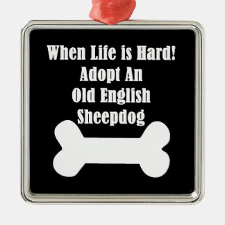 Adopt An Old English Sheepdog Metal Ornament
