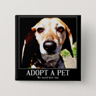 Adopt apet,We need love too_ Button