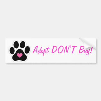 Adopt Don't Buy Bumper Stickers