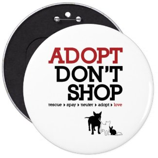 Adopt Don't Shop 6 Inch Round Button