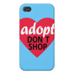 Adopt Dont Shop Case For iPhone 4