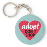 Adopt Dont Shop Keychain