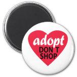 Adopt Dont Shop Magnet