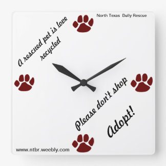 Adopt, Don't Shop! Square Wall Clock