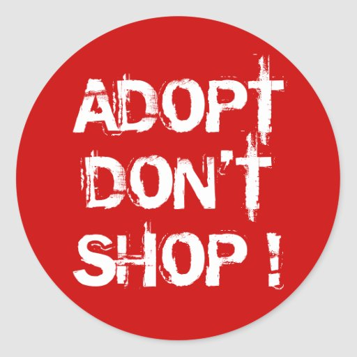 Adopt, Don't Shop Stickers