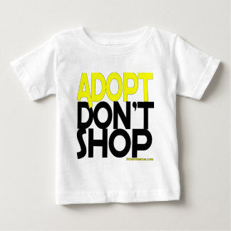 Adopt Don't Shop! Support Rescues Efforts! Baby T-Shirt