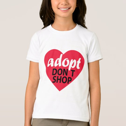 Adopt Dont Shop T-Shirt