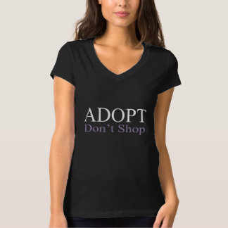 Adopt, Don't Shop T-Shirt