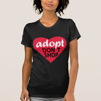 Adopt Dont Shop Tee Shirt