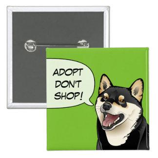 Adopt no hace compras botón cómico de Shiba Inu Pin Cuadrado