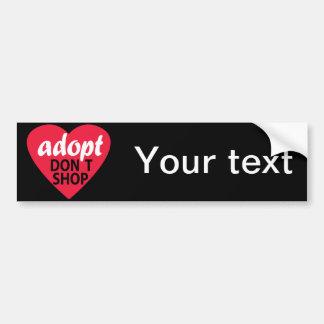 Adopt no hace compras pegatina de parachoque