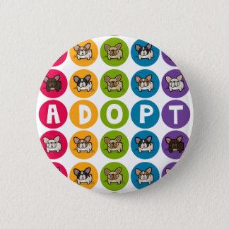 Adopt Rainbow Frenchie Pinback Button