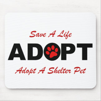 Adopt (Save A Life) Mouse Pad