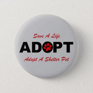 Adopt (Save A Life) Pinback Button