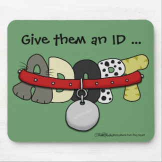 ADOPT with Collar-Give them an ID Mousepad