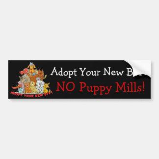 Adopt Your New BFF! NO Puppy Mills! Car Bumper Sticker