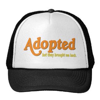 Adoptados, solamente me trajeron detrás gorros