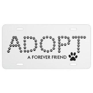 Adopte a un amigo del Forever Placa De Matrícula
