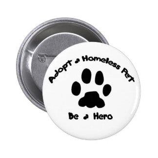 Adopte a un mascota sin hogar pin redondo de 2 pulgadas