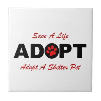 Adopte (ahorre una vida) azulejo cuadrado pequeño