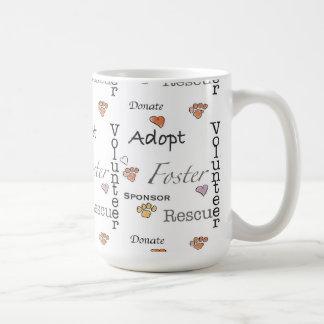 Adopte, rescate, y fomente la taza