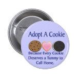 Adopte un botón de la galleta pin
