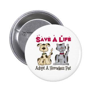 Adopte un botón sin hogar del mascota pin redondo de 2 pulgadas