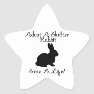 """""""Adopte un conejo del refugio, ahorran una vida!"""" Pegatina En Forma De Estrella"""