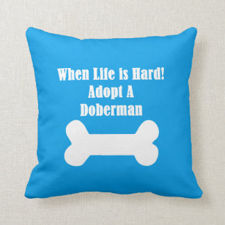 Adopte un Doberman Cojín Decorativo