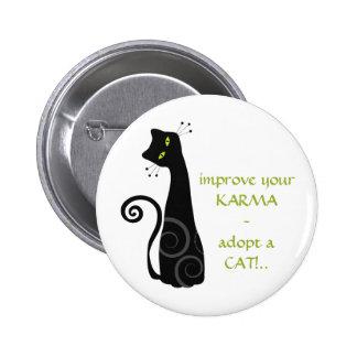 Adopte un gato pin redondo de 2 pulgadas