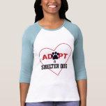 Adopte un perro del refugio camiseta