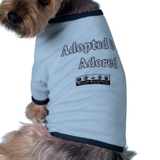 Adopted & Adored Dog T Shirt