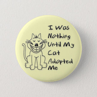 Adopted by a Cat Button