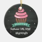 Adopted Cupcake - Custom Name Date Ceramic Ornament