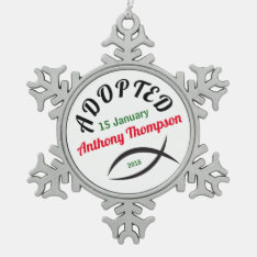 Adopted Into A Christian Family! Snowflake Pewter Christmas Ornament at Zazzle